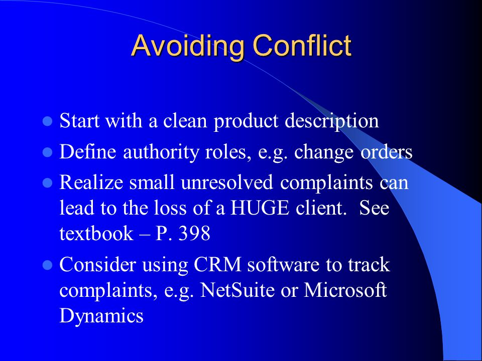 Avoiding Conflict Start with a clean product description