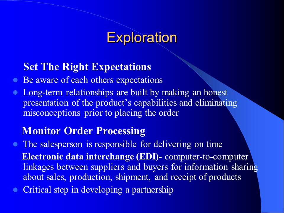 Exploration Set The Right Expectations