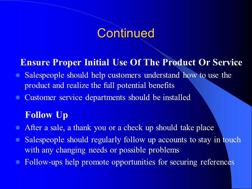 Continued Ensure Proper Initial Use Of The Product Or Service