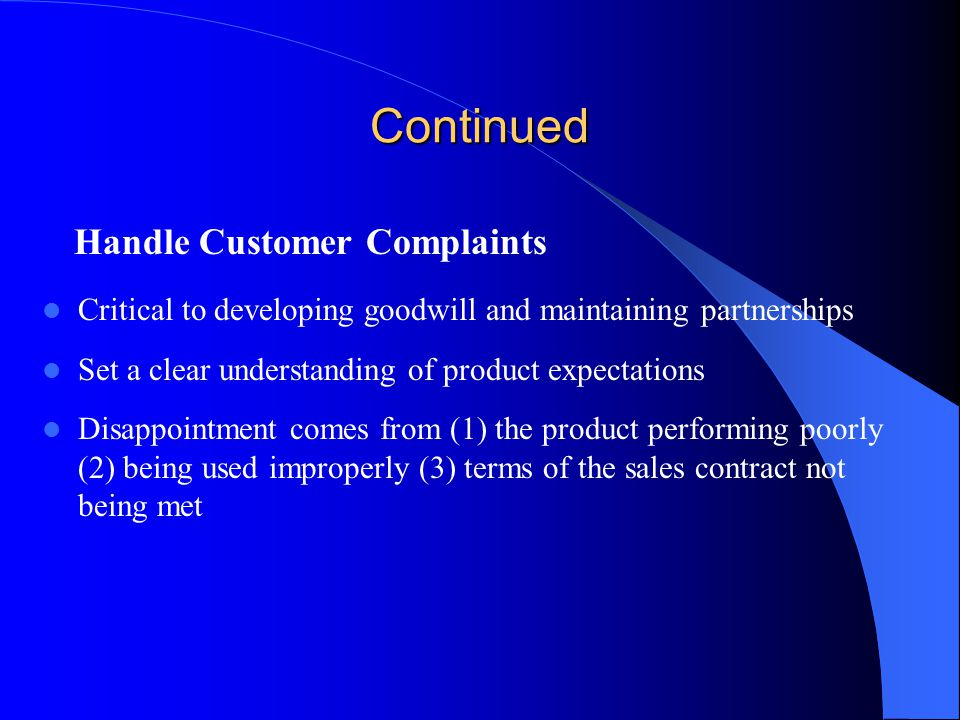Continued Handle Customer Complaints