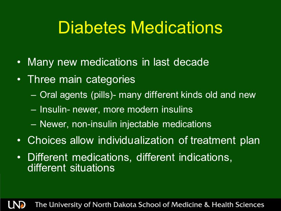 Diabetes Medications Many new medications in last decade
