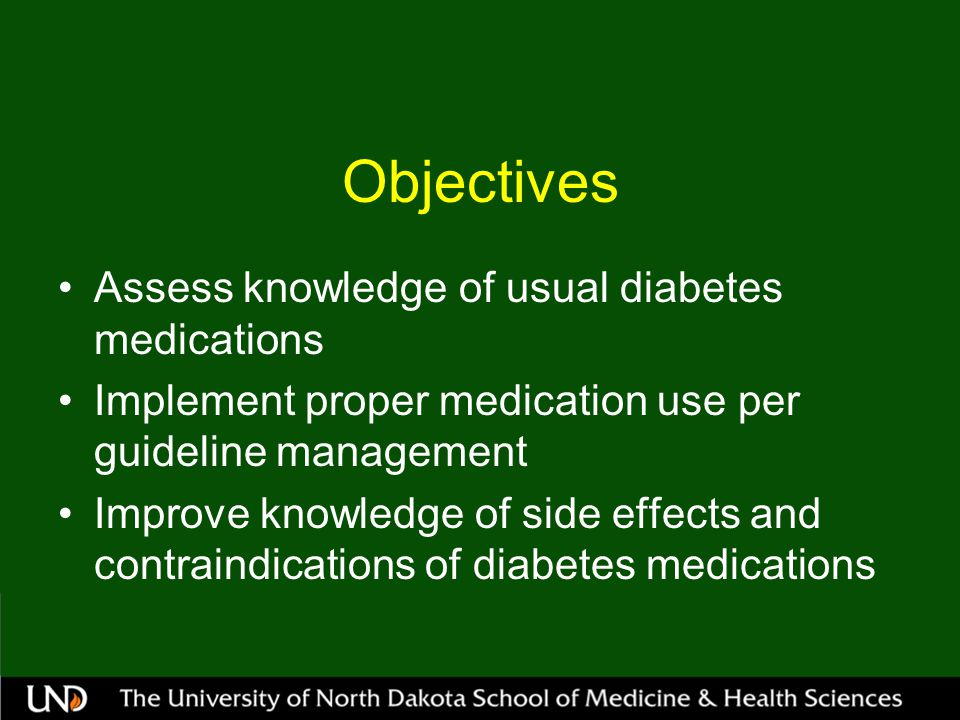 Objectives Assess knowledge of usual diabetes medications