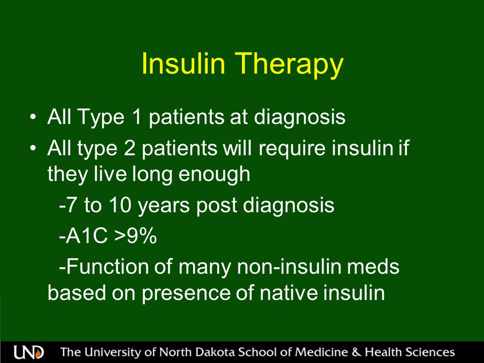 Insulin Therapy All Type 1 patients at diagnosis