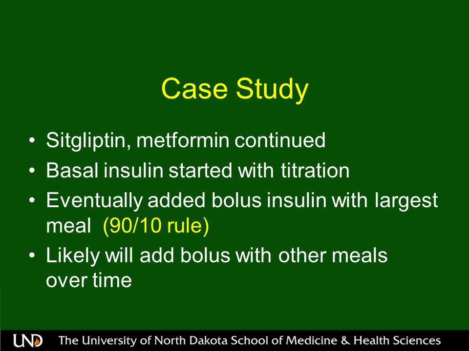 Case Study Sitgliptin, metformin continued