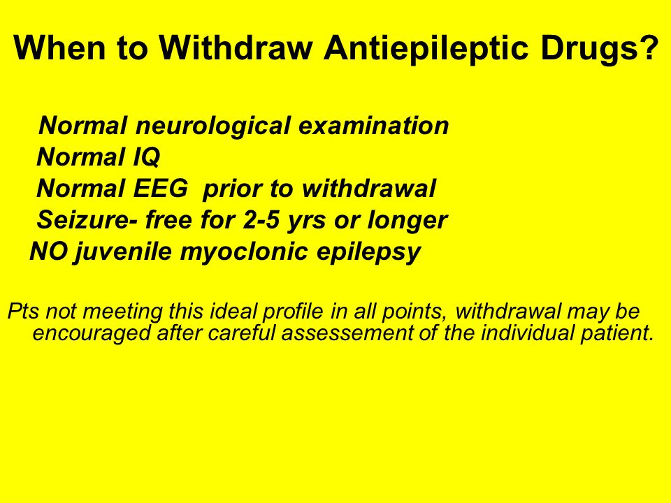 When to Withdraw Antiepileptic Drugs