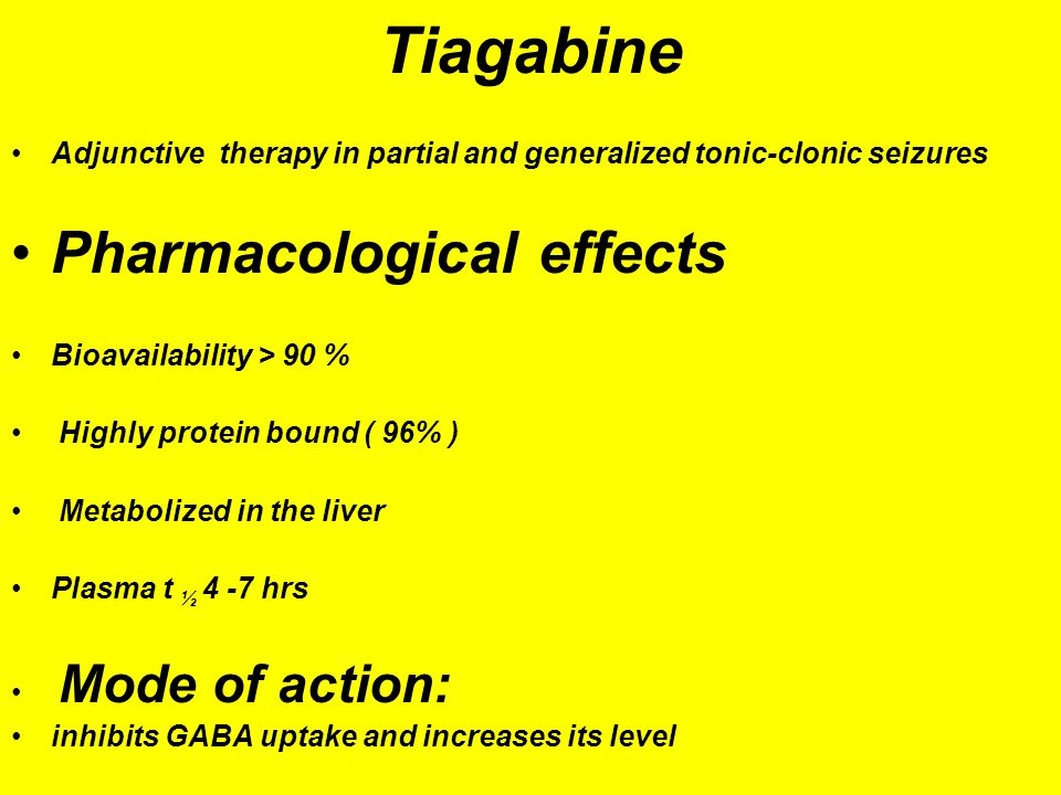 Tiagabine Pharmacological effects