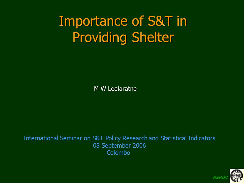 Importance of S&T in Providing Shelter