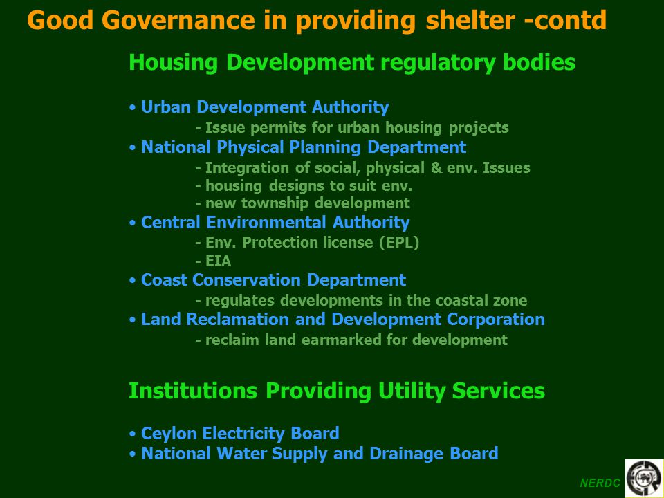 Good Governance in providing shelter -contd