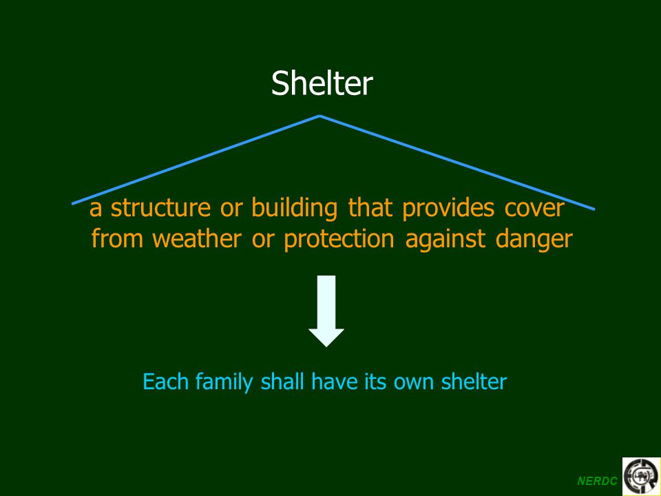 Shelter a structure or building that provides cover