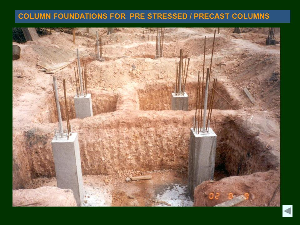 COLUMN FOUNDATIONS FOR PRE STRESSED / PRECAST COLUMNS