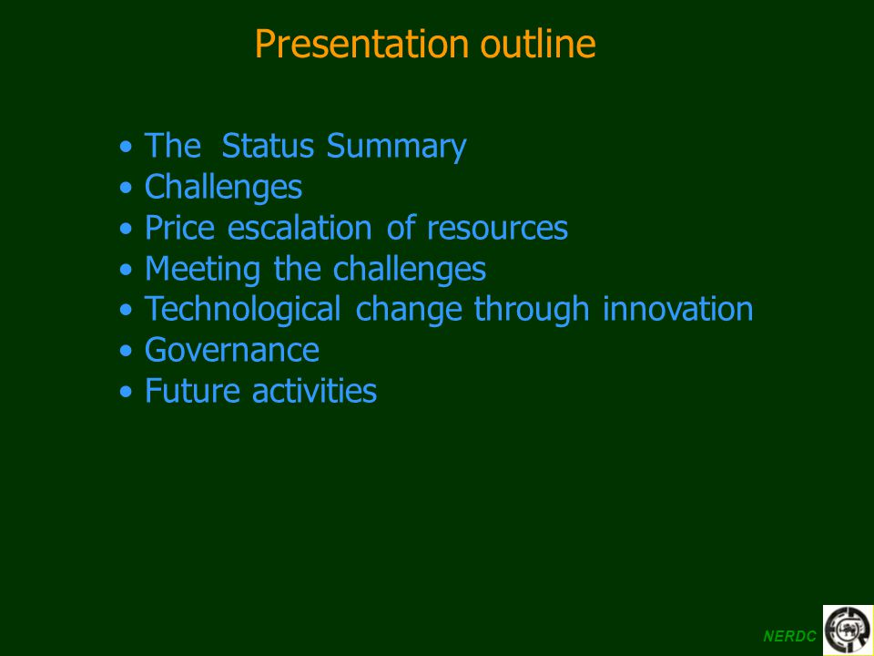 Presentation outline The Status Summary Challenges