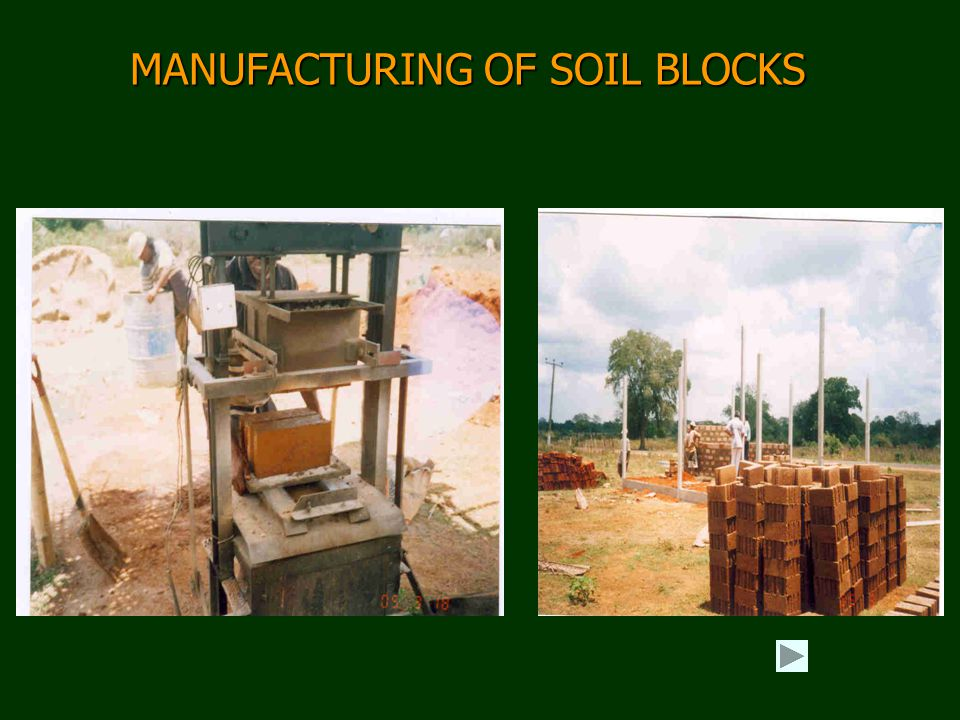 MANUFACTURING OF SOIL BLOCKS