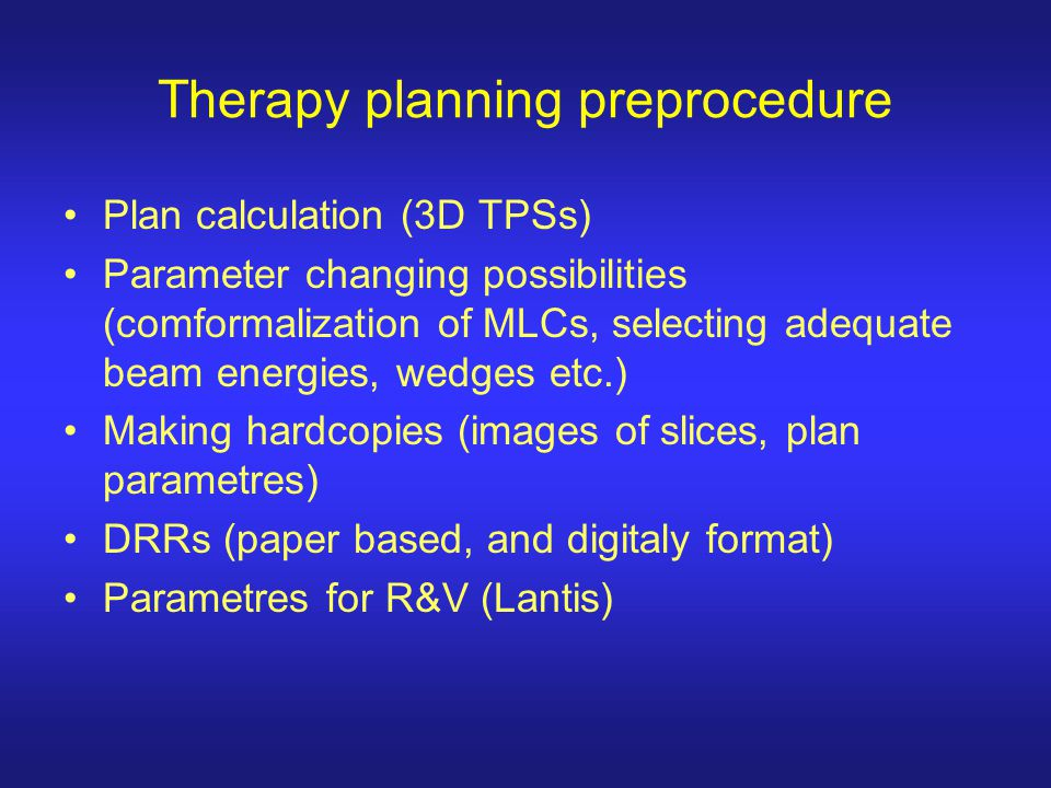 Therapy planning preprocedure