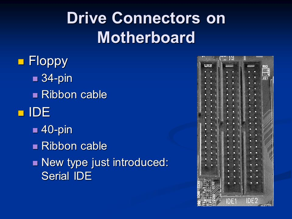 Drive Connectors on Motherboard