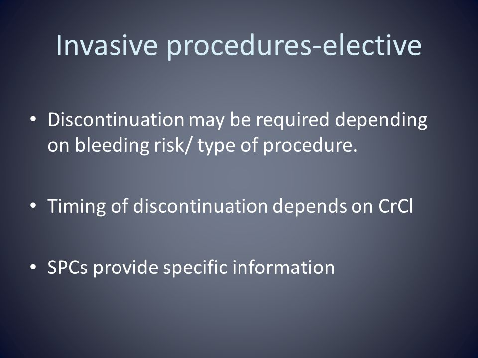 Invasive procedures-elective