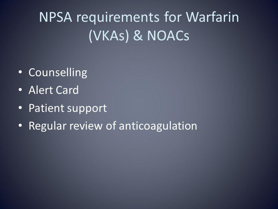 NPSA requirements for Warfarin (VKAs) & NOACs