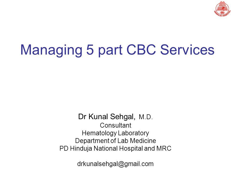 Managing 5 part CBC Services