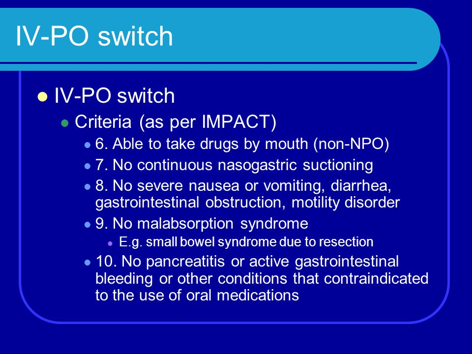 IV-PO switch IV-PO switch Criteria (as per IMPACT)