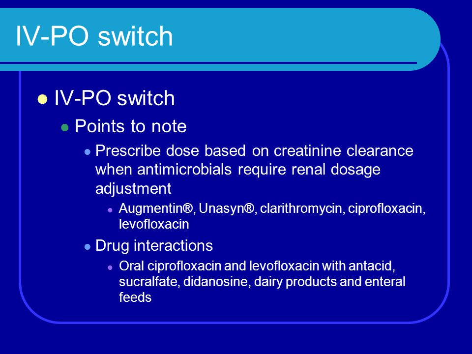 IV-PO switch IV-PO switch Points to note