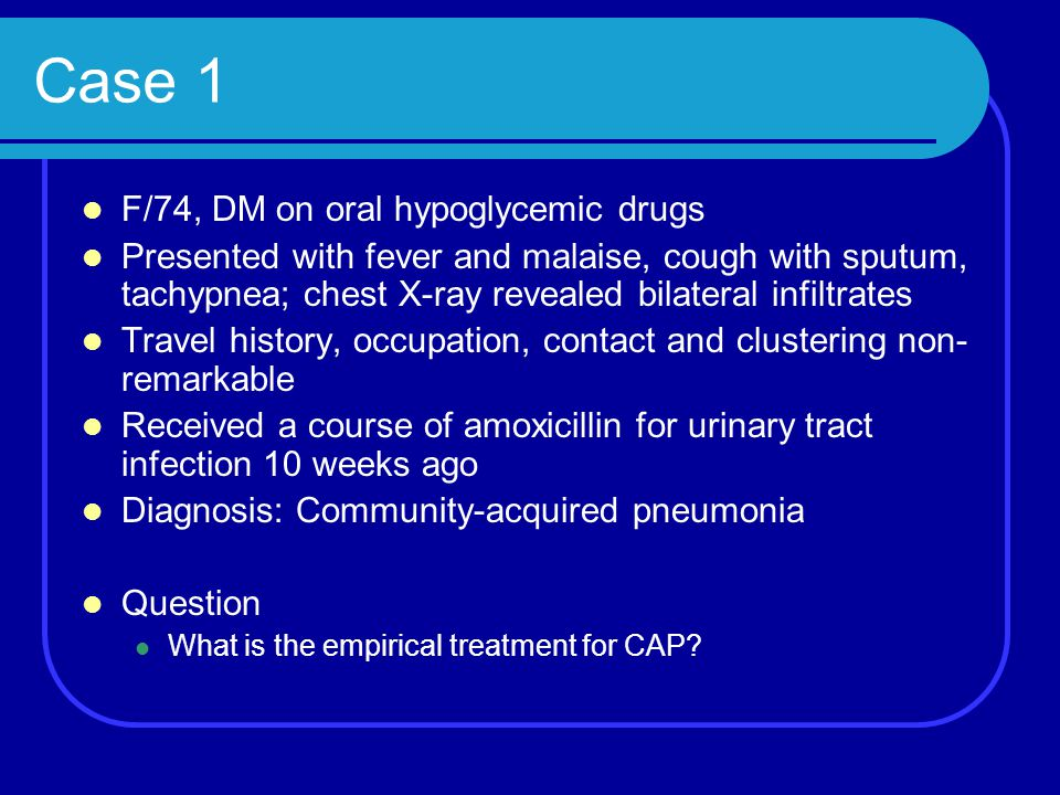 Case 1 F/74, DM on oral hypoglycemic drugs