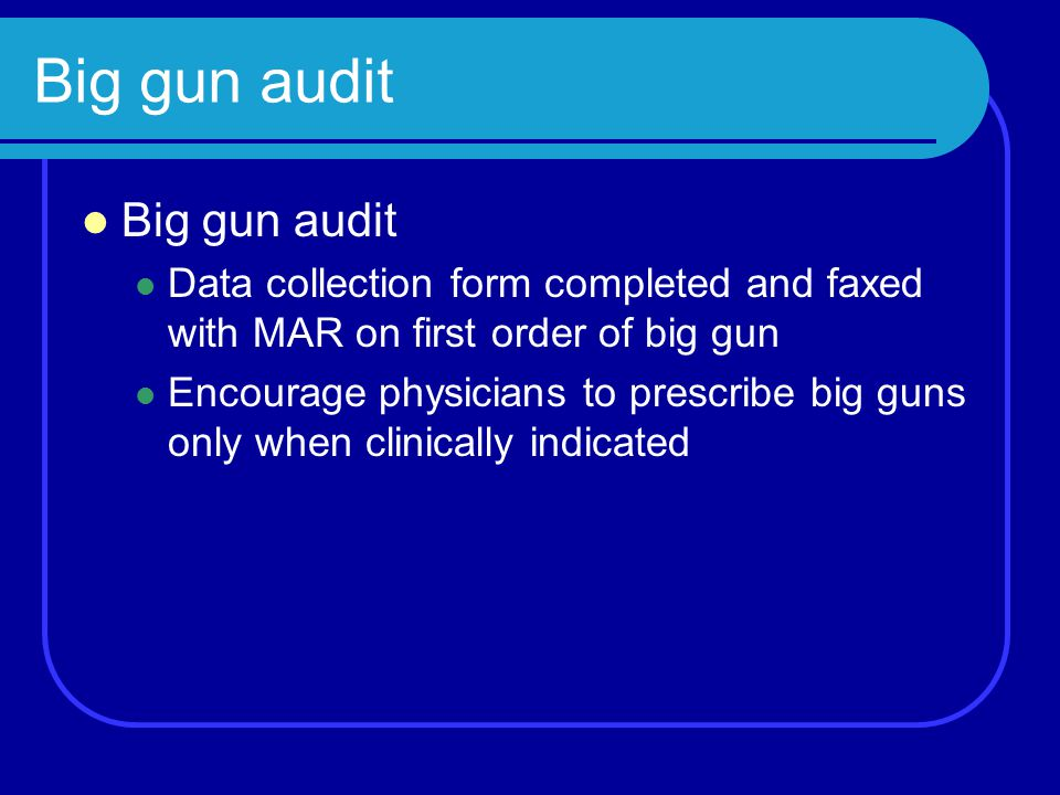 Big gun audit Big gun audit