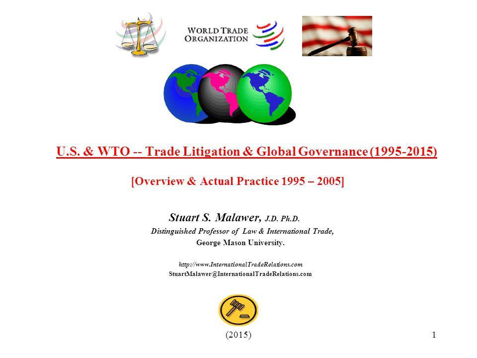 U.S. & WTO -- Trade Litigation & Global Governance (1995-2015)