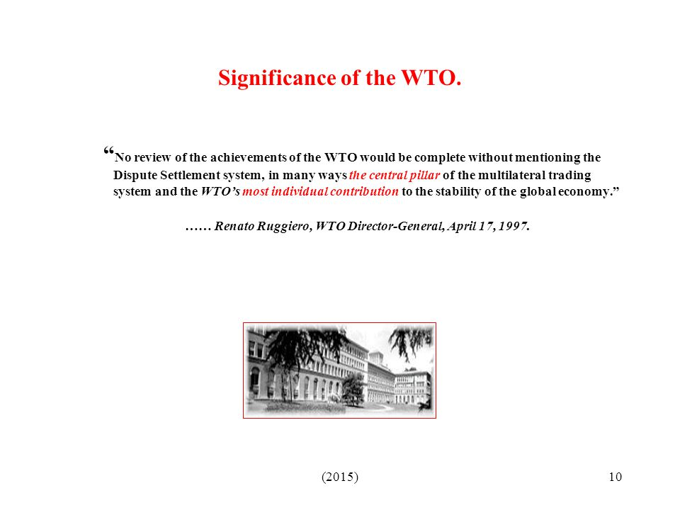 Significance of the WTO.