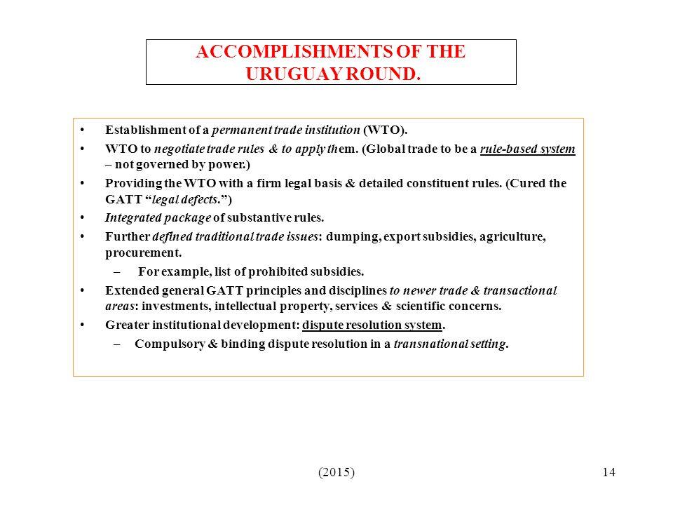 ACCOMPLISHMENTS OF THE URUGUAY ROUND.