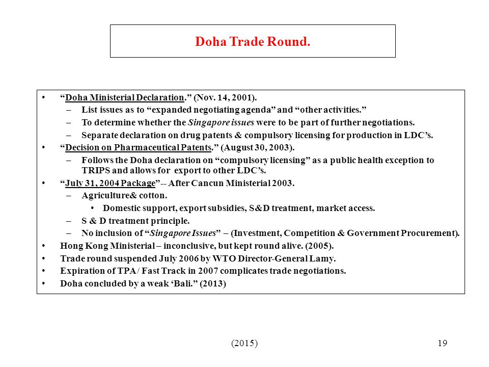 Doha Trade Round. Doha Ministerial Declaration. (Nov. 14, 2001).
