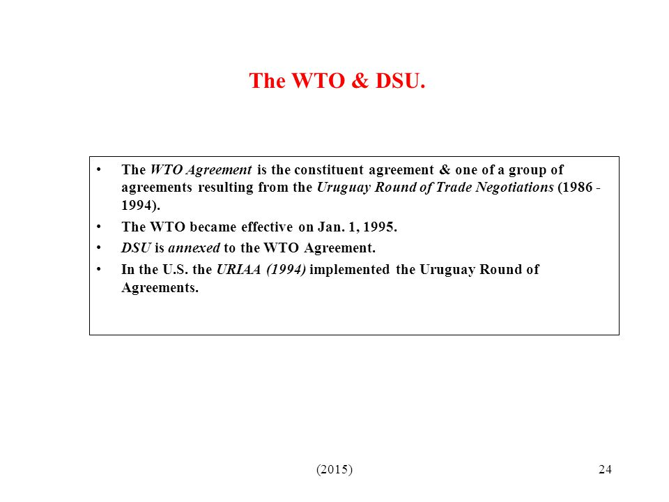 The WTO & DSU.