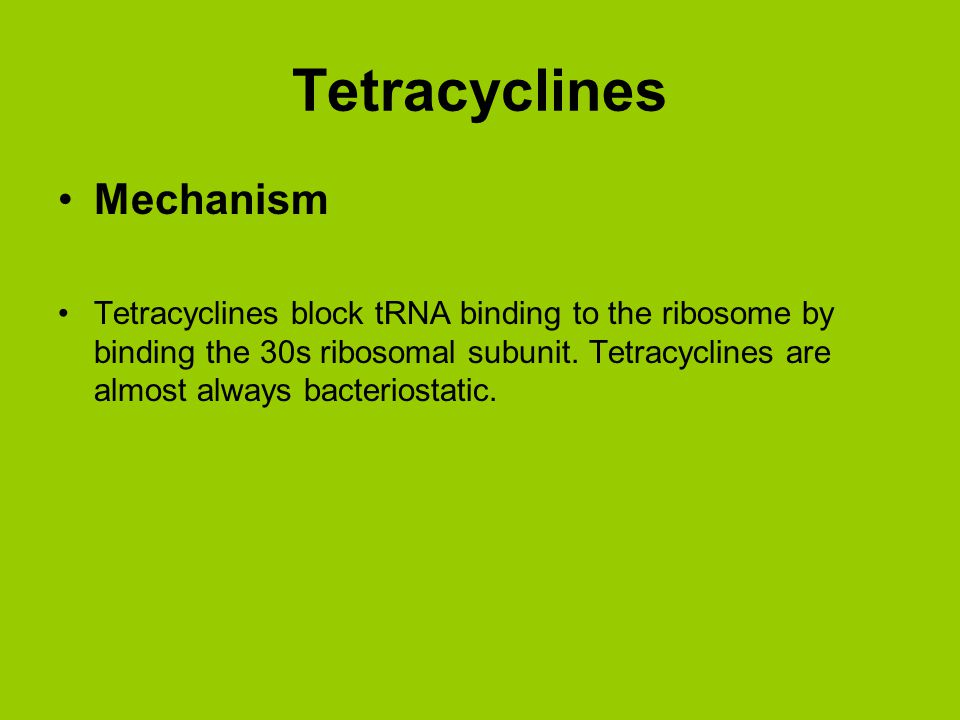 Tetracyclines Mechanism