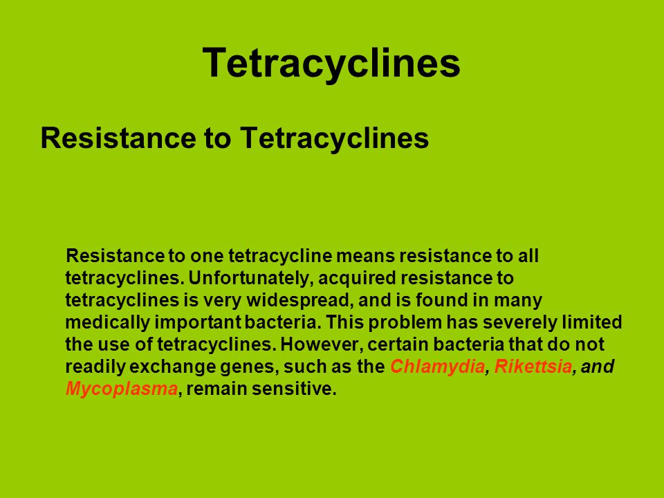 Tetracyclines Resistance to Tetracyclines