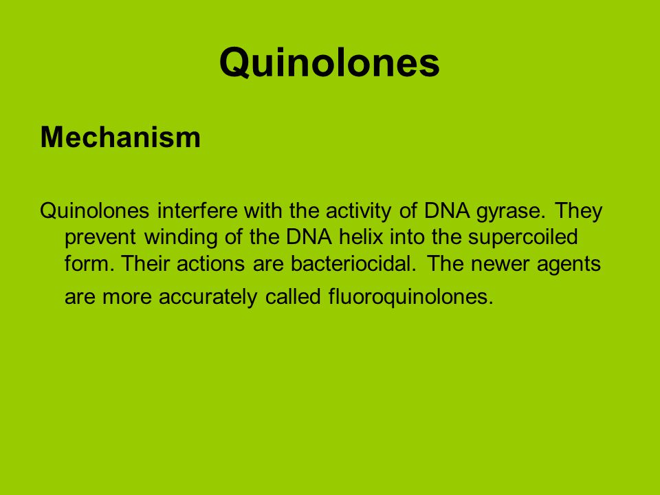 Quinolones Mechanism.