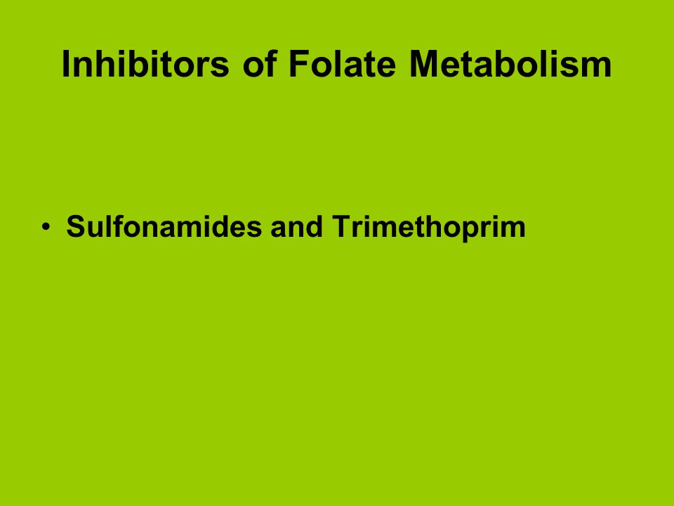 Inhibitors of Folate Metabolism