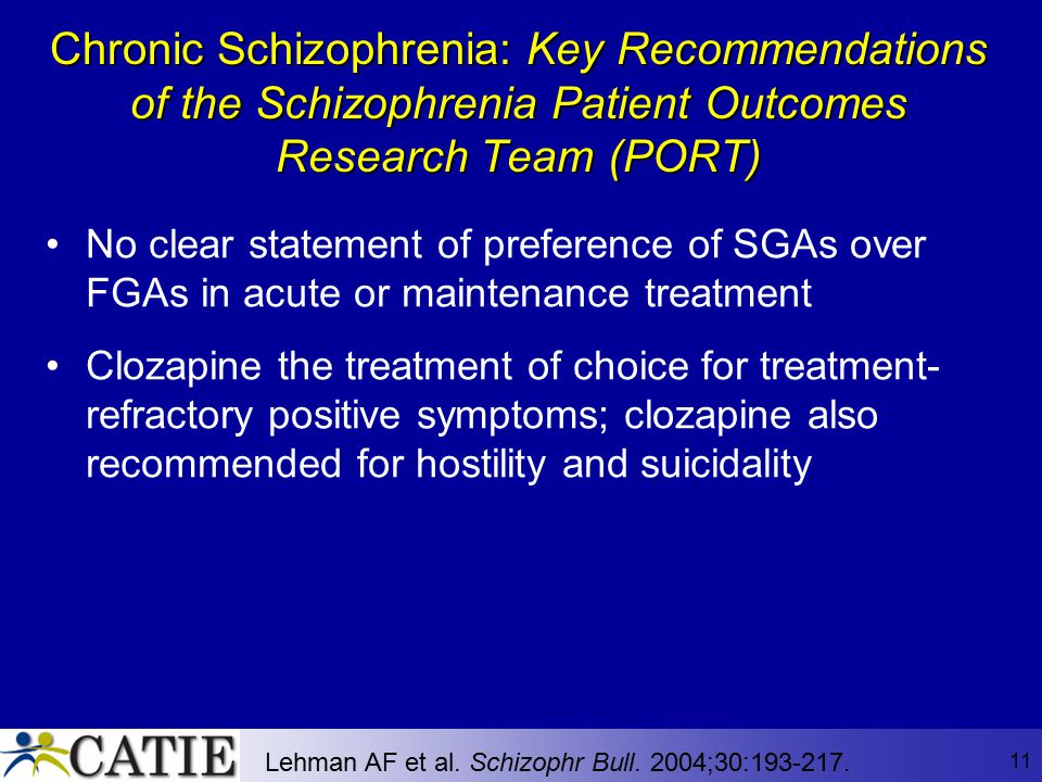 Chronic Schizophrenia: Key Recommendations of the Schizophrenia Patient Outcomes Research Team (PORT)