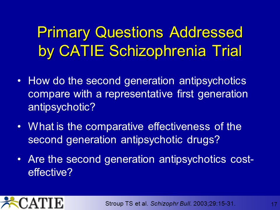Primary Questions Addressed by CATIE Schizophrenia Trial
