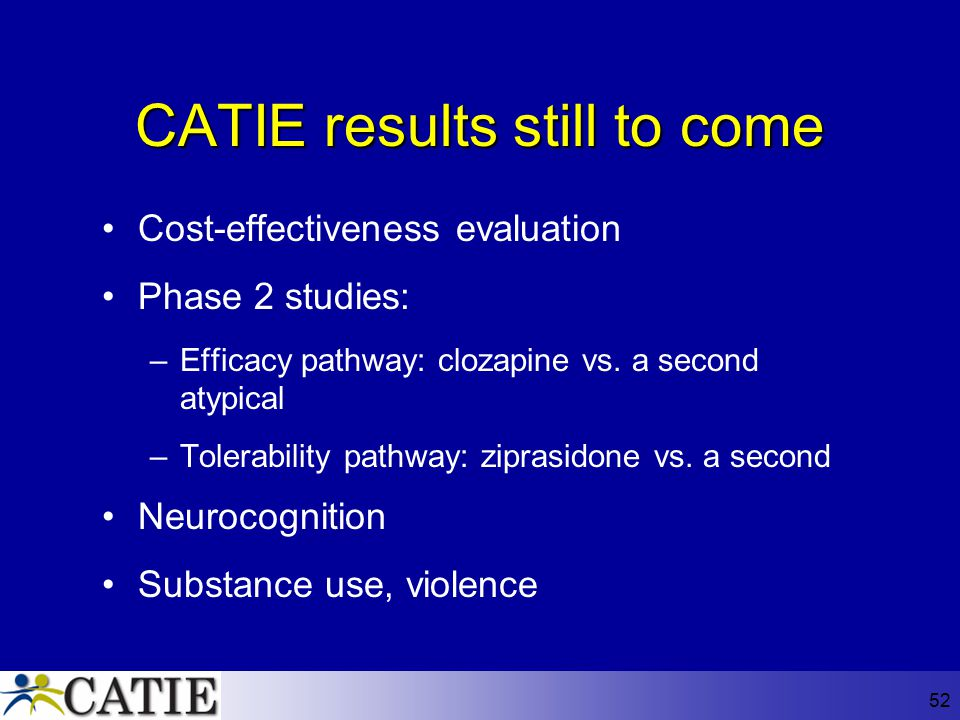 CATIE results still to come