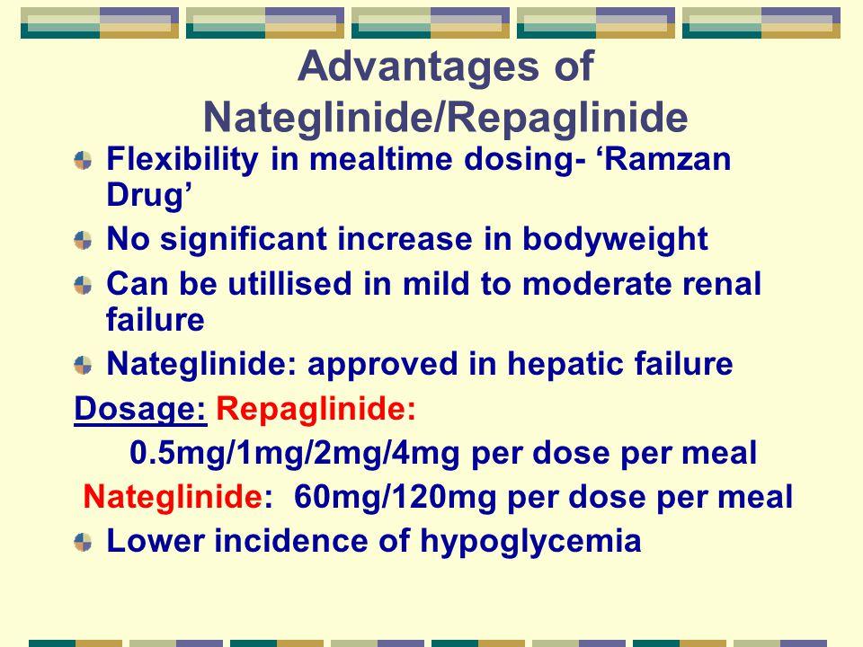 Advantages of Nateglinide/Repaglinide