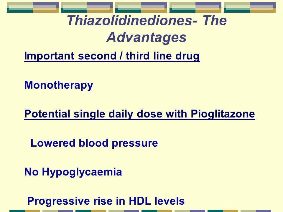 Thiazolidinediones- The Advantages