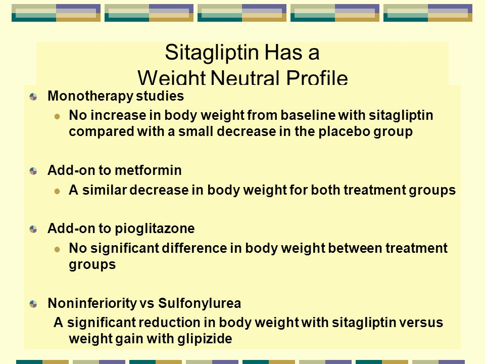Sitagliptin Has a Weight Neutral Profile