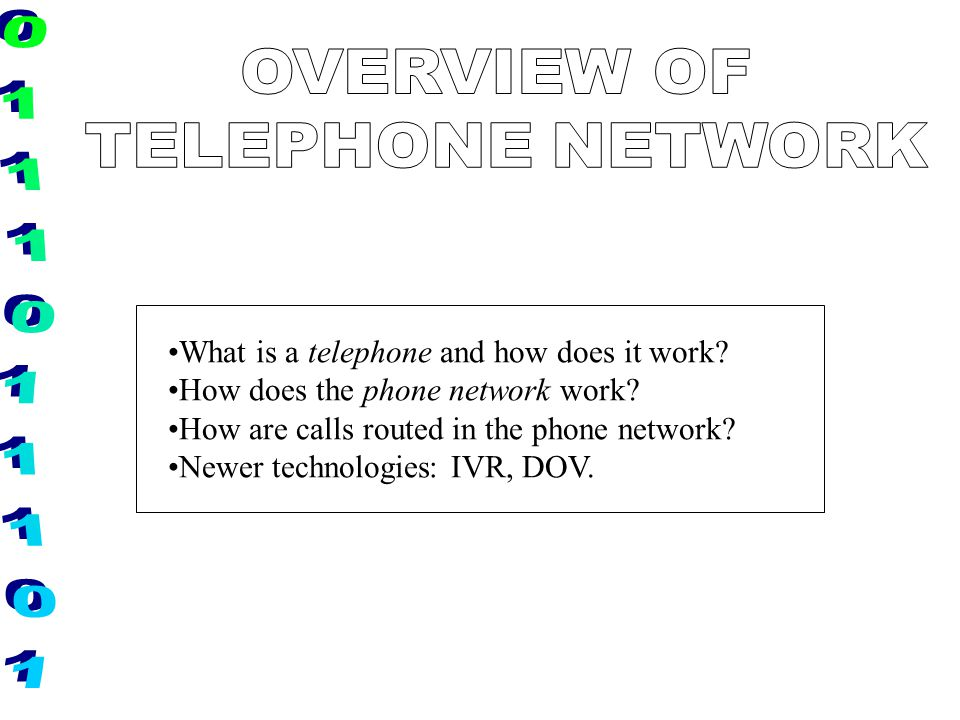 OVERVIEW OF TELEPHONE NETWORK