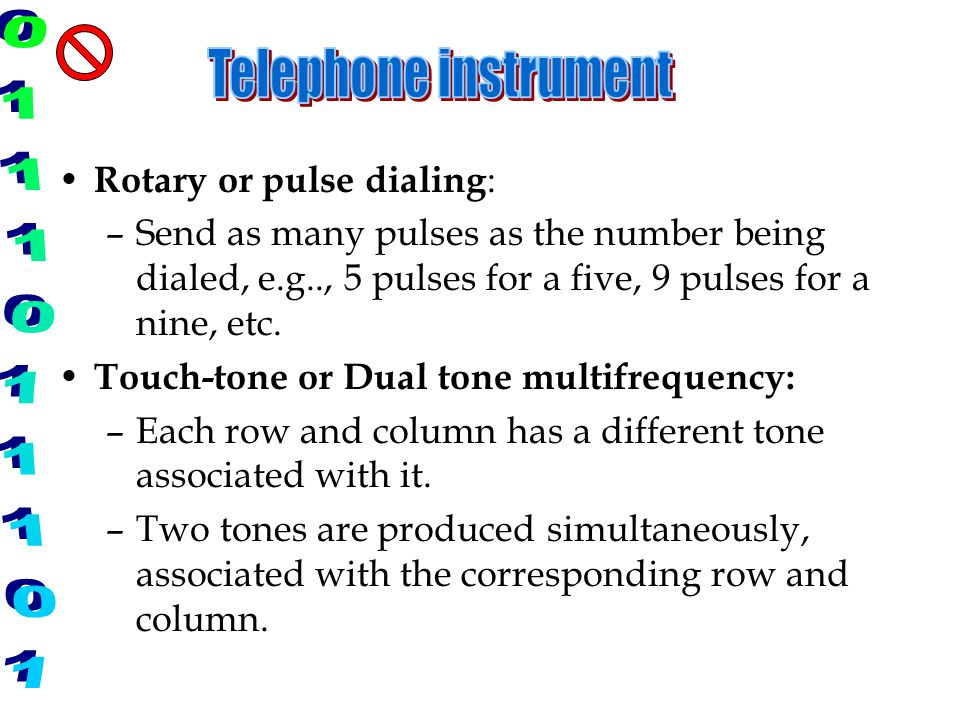 Telephone instrument Rotary or pulse dialing: