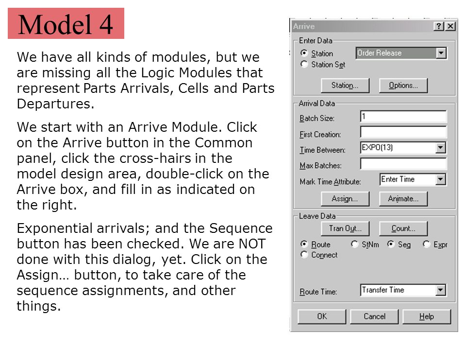 Model 4 We have all kinds of modules, but we are missing all the Logic Modules that represent Parts Arrivals, Cells and Parts Departures.