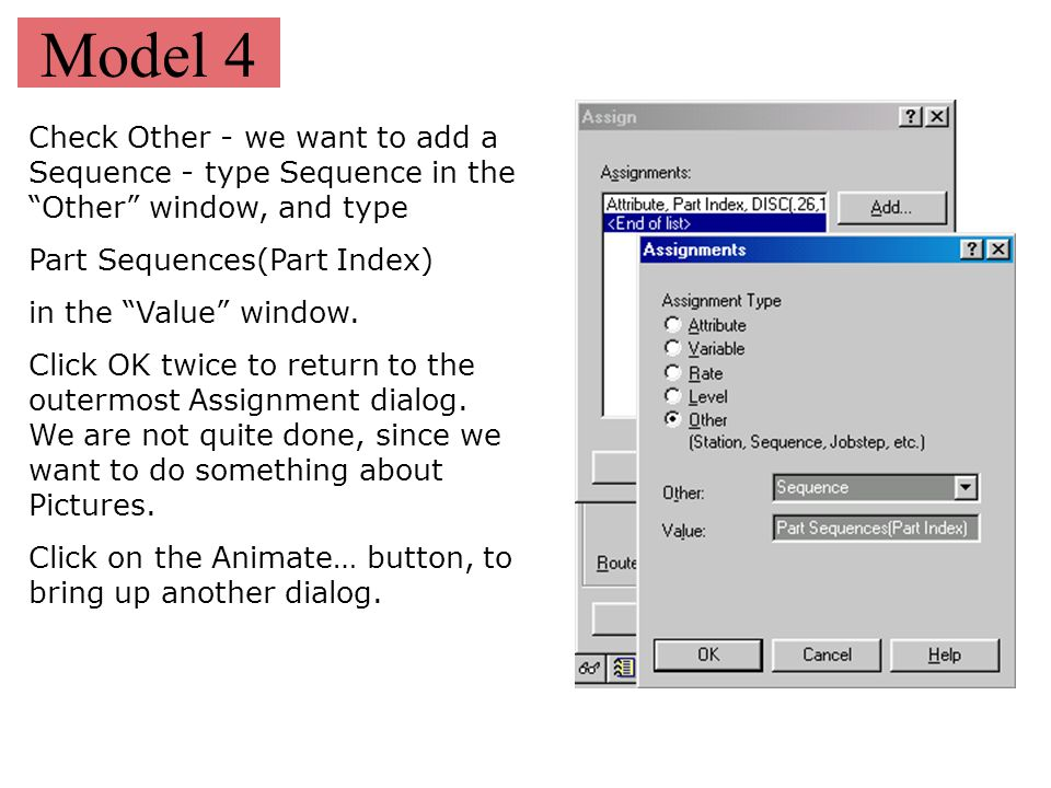 Model 4 Check Other - we want to add a Sequence - type Sequence in the Other window, and type. Part Sequences(Part Index)