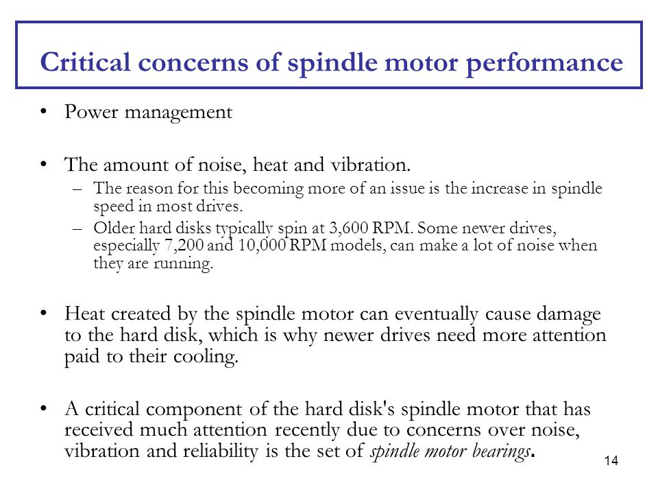 Critical concerns of spindle motor performance