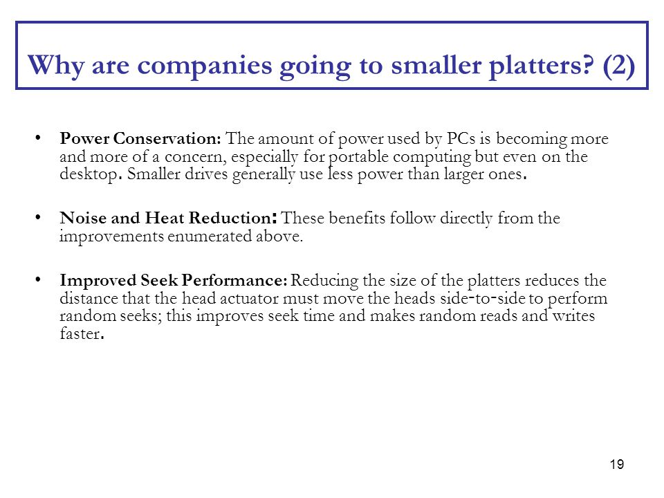 Why are companies going to smaller platters (2)