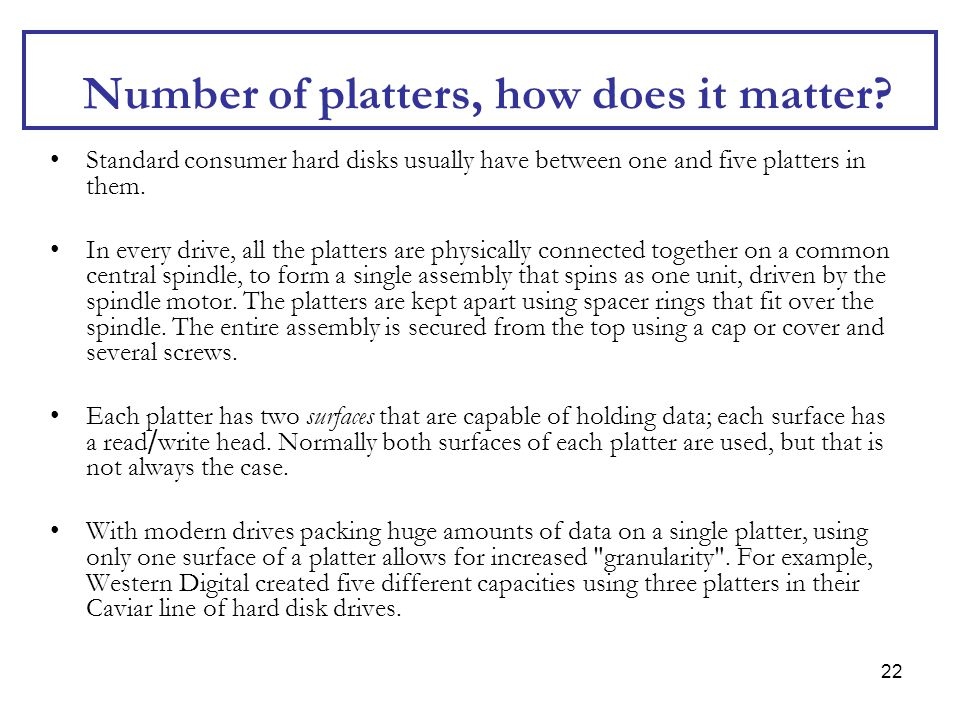 Number of platters, how does it matter