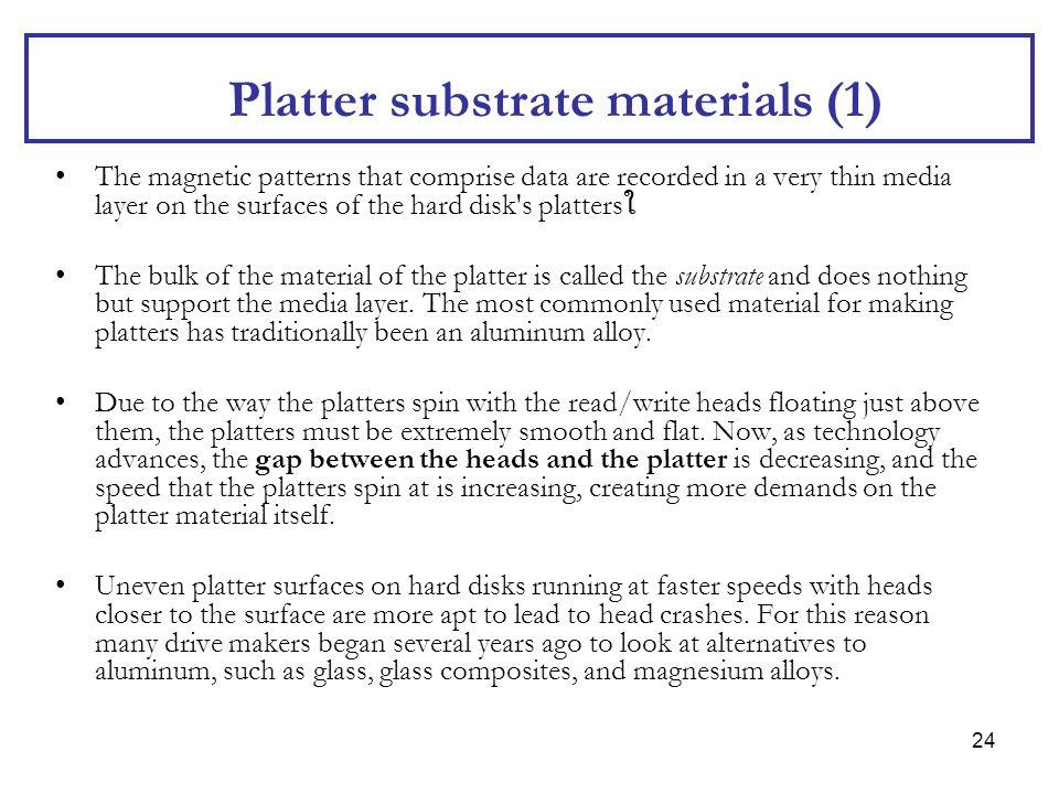 Platter substrate materials (1)
