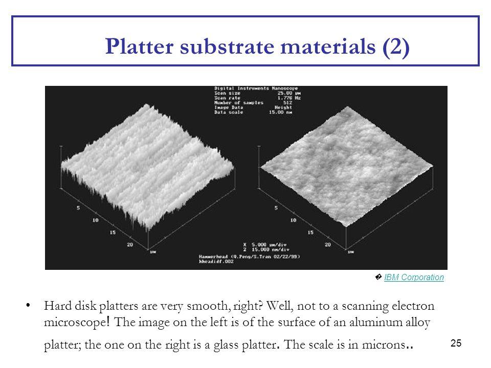 Platter substrate materials (2)