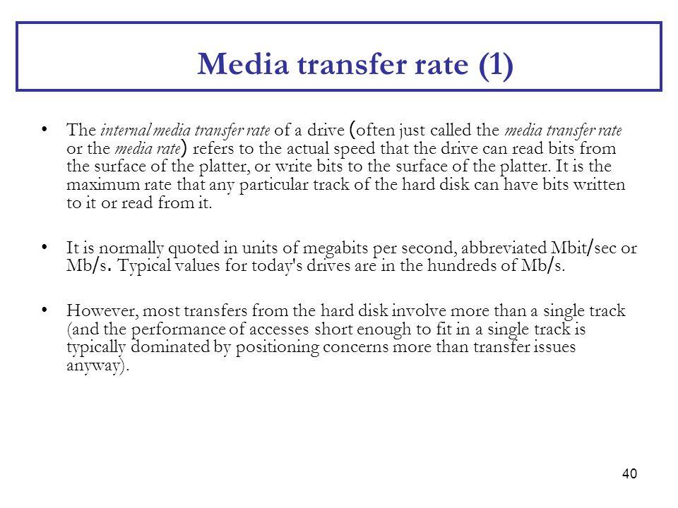 Media transfer rate (1)